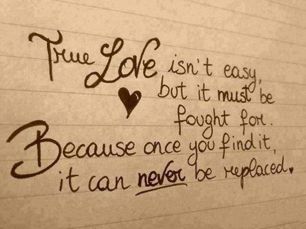 Best Inspirational Thought On True Love Never Be