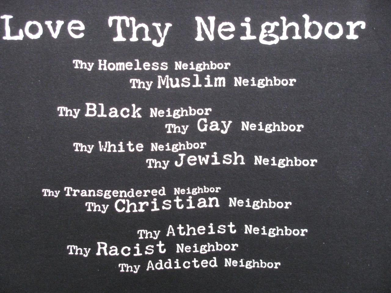 Bible Quotes Love Thy Neighbor Best Images About Love For All Mankind On  Pinterest