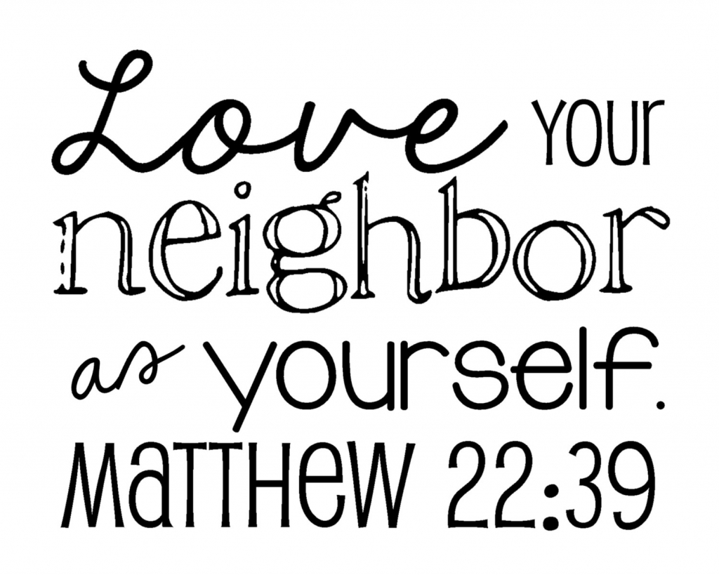 Bible Quotes Love Thy Neighbor Love Thy Neighbour Bible Quote Bible Quotes About Loving Yourself