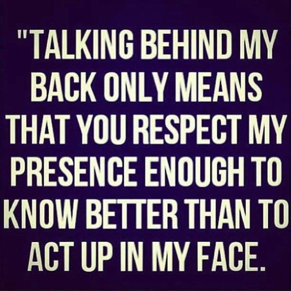 Funny Quotes Talking Behind My Back Quote Y
