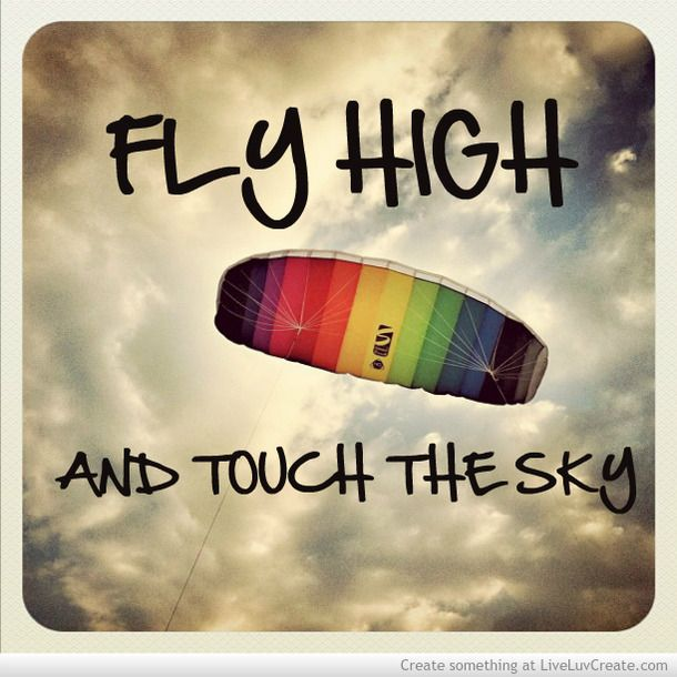 Fly High Love Pretty Quotes Quote