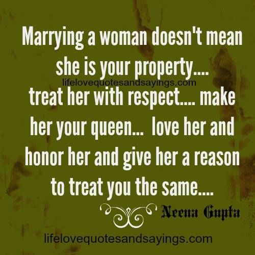 Discover And Share Respect Your Wife Quotes Explore Our Collection Of Motivational And Famous Quotes By Authors You Know And Love