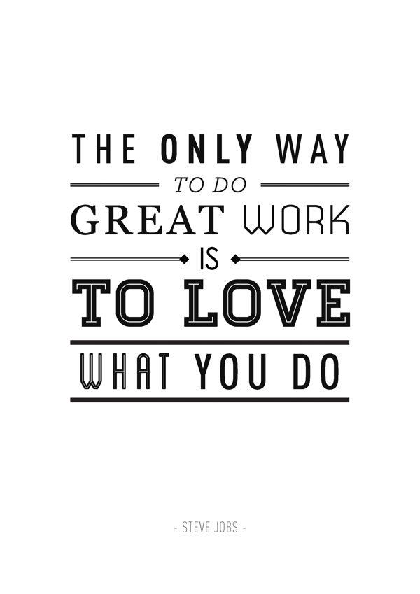 I Love What I Do Do You