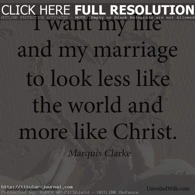 Christian Quotes About Love Cl Y Christian Marriage Quotes Stunning Positive Marriage Quotes