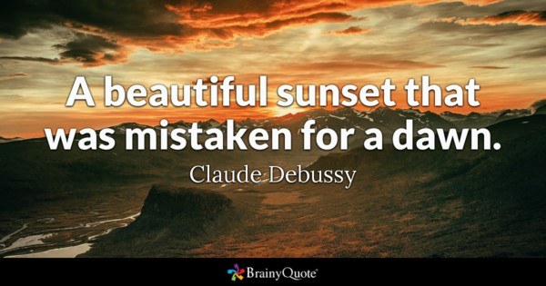 A Beautiful Sunset That Was Mistaken For A Dawn Claude Debussy