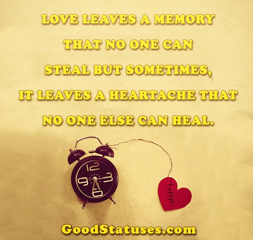 Cute Missing Someone Quotes Love Leaves A Memory That No One Can Steal But Sometime