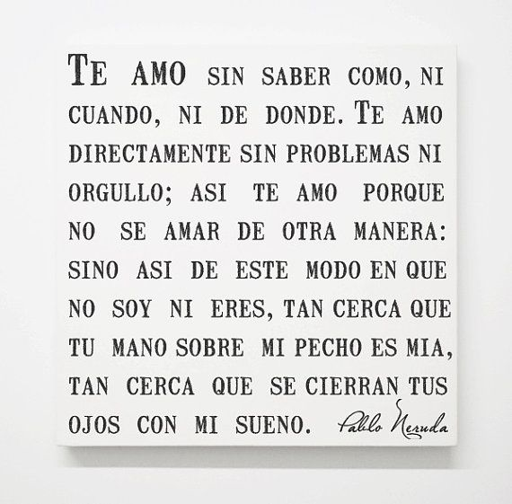 Spanish Pablo Neruda Love Canvas Sonnet Poem Romantic Quotes Bedroom Art