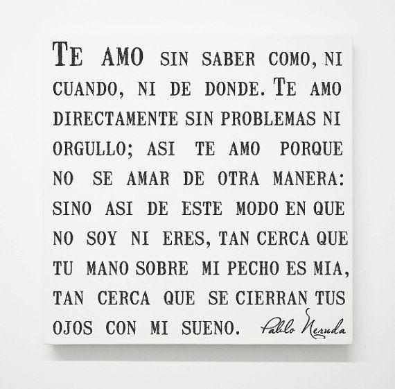 Pablo Neruda Quote Canvas Love Poem Wedding By Shoandthemoon