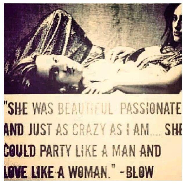 Blow The Movie I Lovemovie Quotesactor