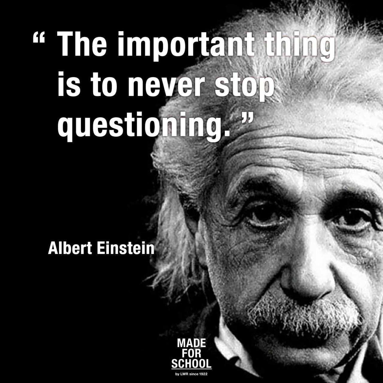 Englisch  C B The Important Thing Is To Never Stop Questioning Albert Einstein Spectrumlearn