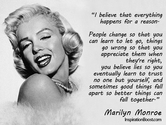 Marilyn Monroe Quotes I Believe That Marilyn Monroe Was A Very Wise Woman Because Of Her Life Experience The Quotes St