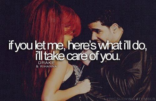 Take Care Rihanna And Drake