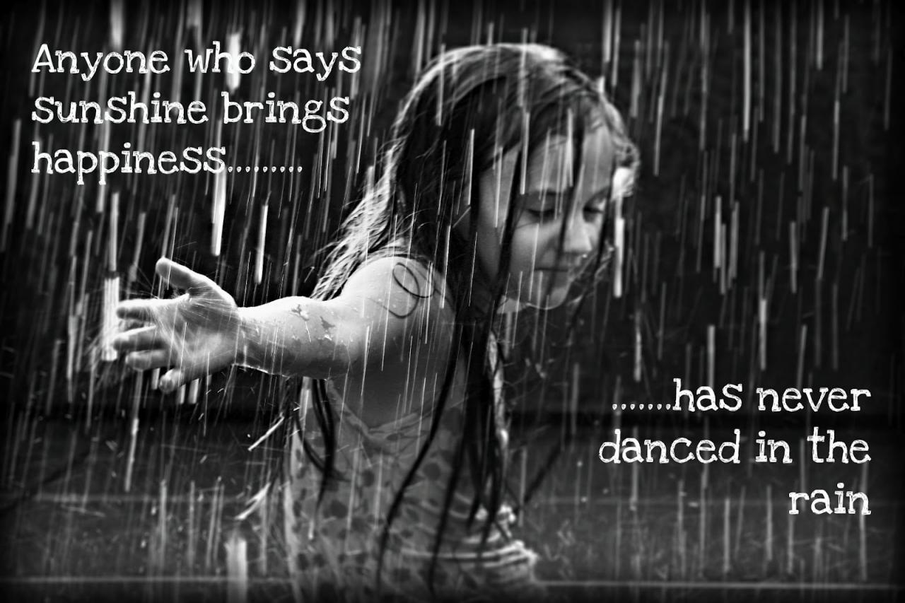 Quotes About Dancing In The Rain Quotesgram