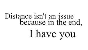 Distance Love Quotes For Him Distance Isnt An Issue Love Images