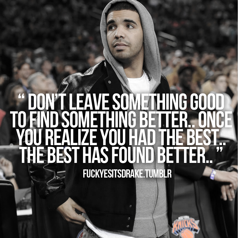 Drake Love Quotes  Images About Drizzy Drake On Pinterest Drake Quotes End