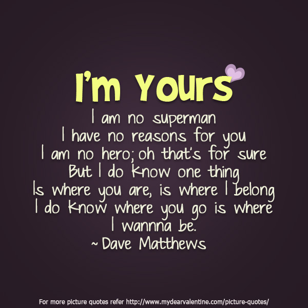 I M Yours Love Quotes For Himcute