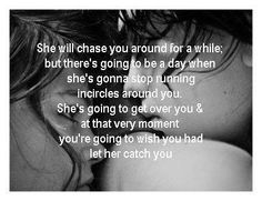 Cherish Her While You Have Her When Shes Gone Youll Be Sorry