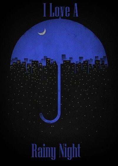 I Love A Rainy Night Quotes