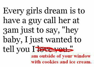 Every Humorous Quotes About Love Girls Dream Is To Have A Guy Her At Just