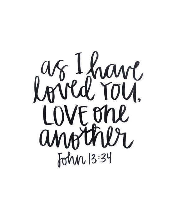 John Handlettering Print Black India Ink As I Have Loved You Love One Another Bible Verse Scripture