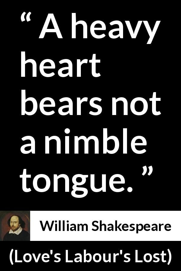 William Shakespeare Quote About Heart From Loves Labours Lost  Heavy Heart Shakespeare And Love S