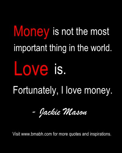 Money Love Quotes Funny Hover Me