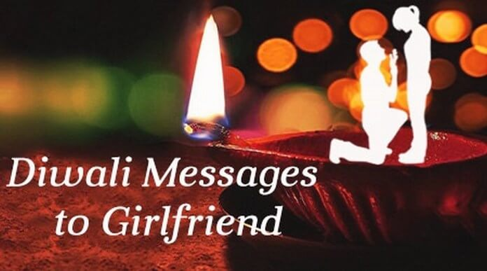 Happy Diwali Messages To Girlfriend Send Loving Diwali Wishes To