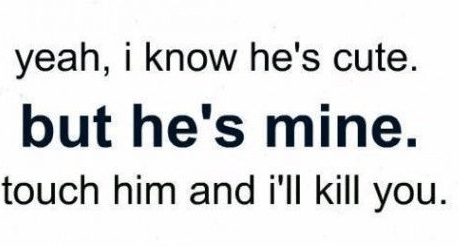 Hes Mine Love Quotes For Him