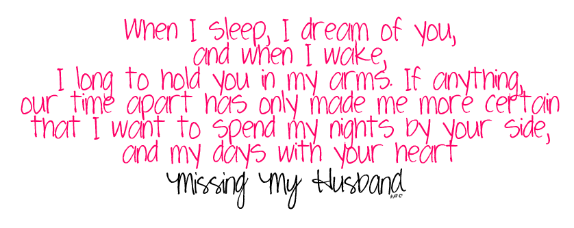 Missing my hubby