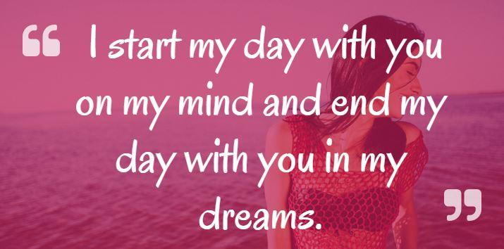 I Start My Day With You On My Mind And End My Day With You In