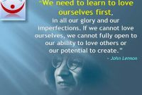 Love Yourself Quotes John Lennon We Need To Learn To Love Ourselves First In