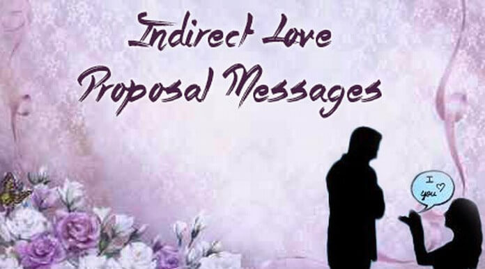 Indirect Love Proposal Messages