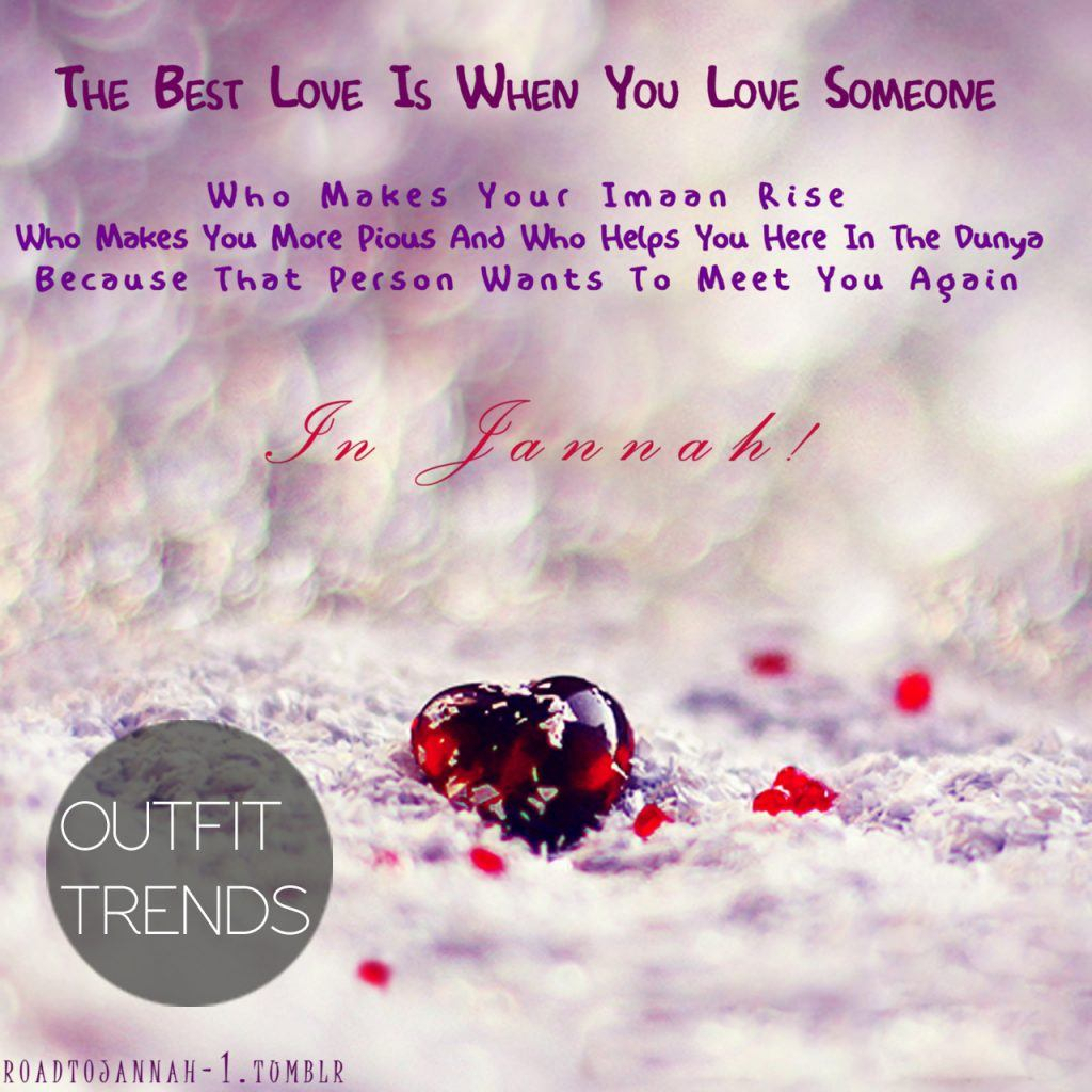 Islamic Quotes About Love And Life Islamic Quotes About Love  Best Quotes About Relationships