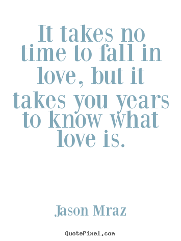 Create Graphic Poster Quote About Love It Takes No Time To Fall In Love