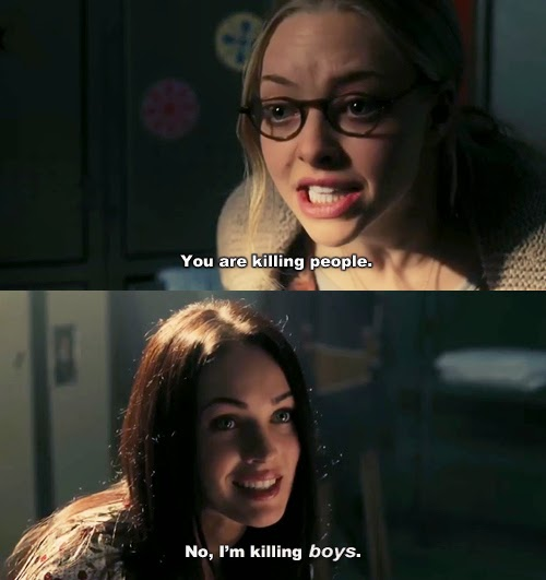 Maybe Its Megan Foxsness Or The Total Cliche Plot But Its Deep In My Heart The Quotes Are Awesome And I Use Them On A Daily Basis