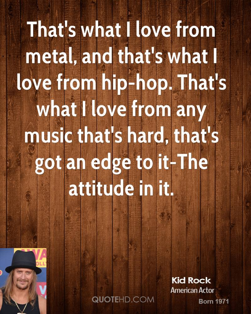 Thats What I Love From Metal And Thats What I Love From Hip Hop