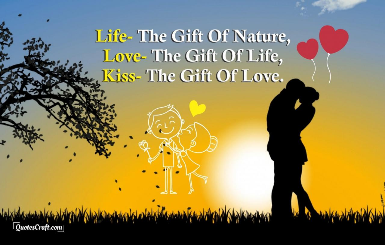 Kiss Is Gift Of Love Cute Couple Quotes Most Romantic Quotes