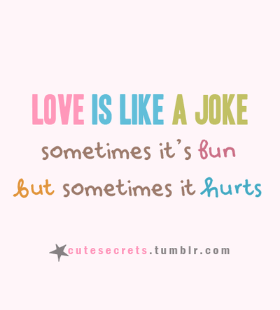 Love Joke And Hurt Image
