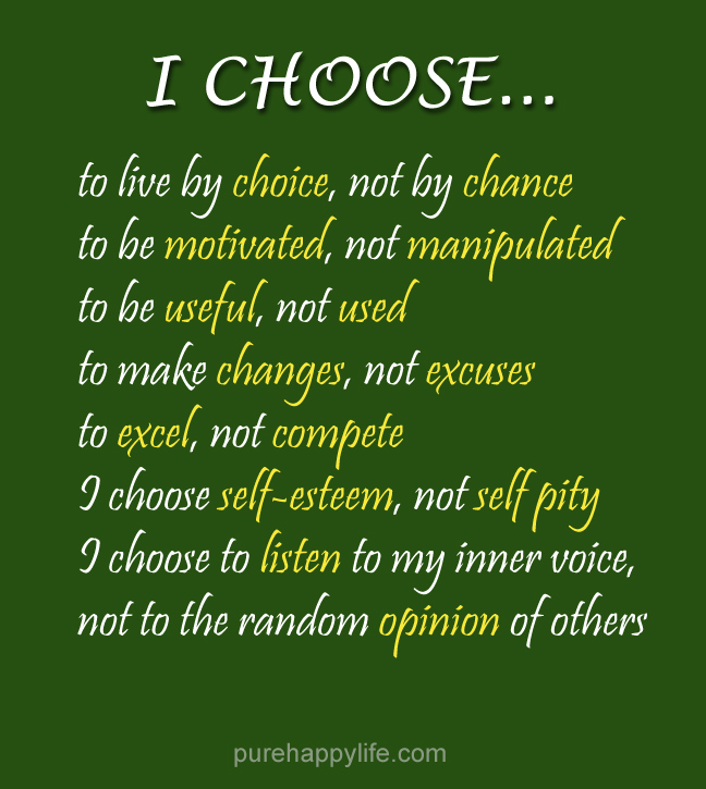 Life Quote About Your Choose To Live With