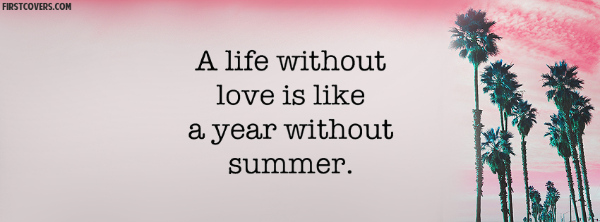 Life Love Summer Quote Quotes Life Quote Life Quotes Love Quote Love Quotes Summer Quote Summer Quotes Covers