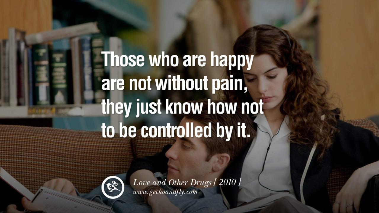 Those Who Are Happy Are Not Without Pain They Just Know How Not To Be