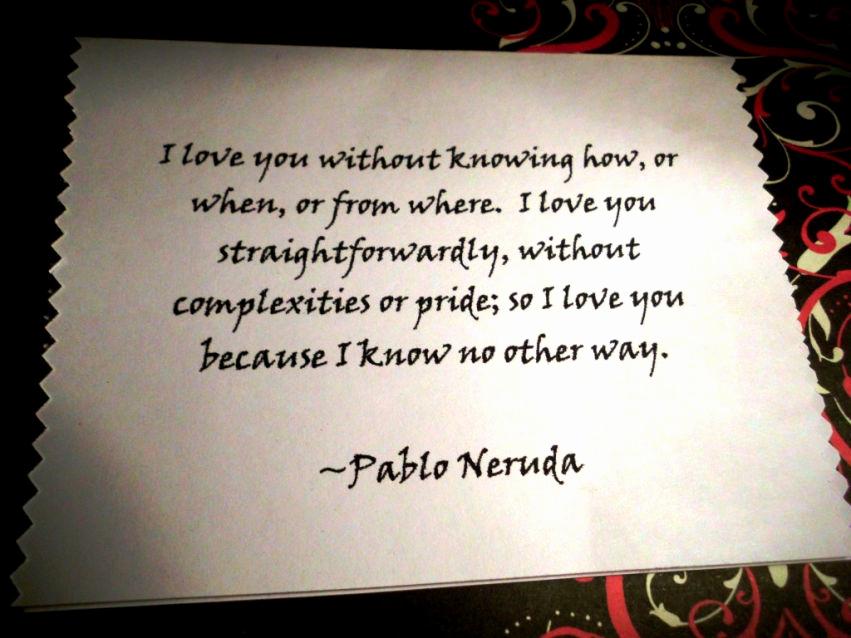 Love Quotes Espanol Unique Love Quotes By Pablo Neruda In Spanish