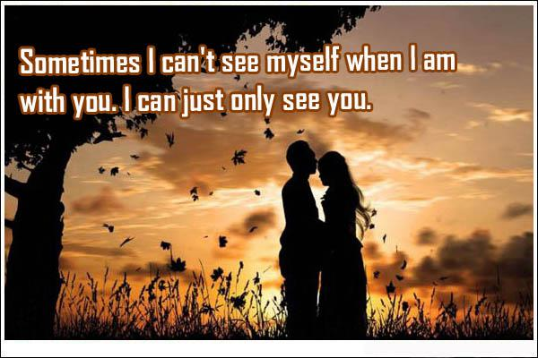 Love Quotes For Her From The Heart When I Am With You