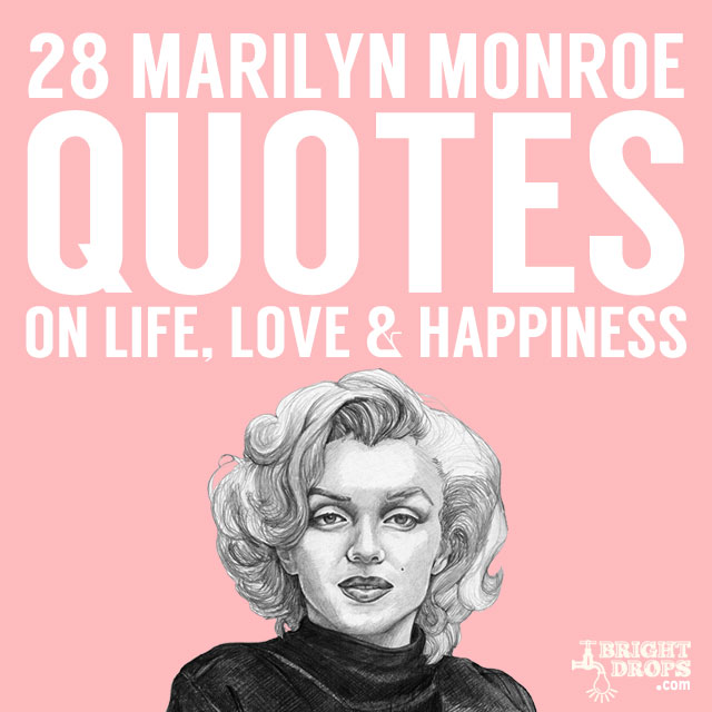 Beautiful Words From Marilyn Monroe