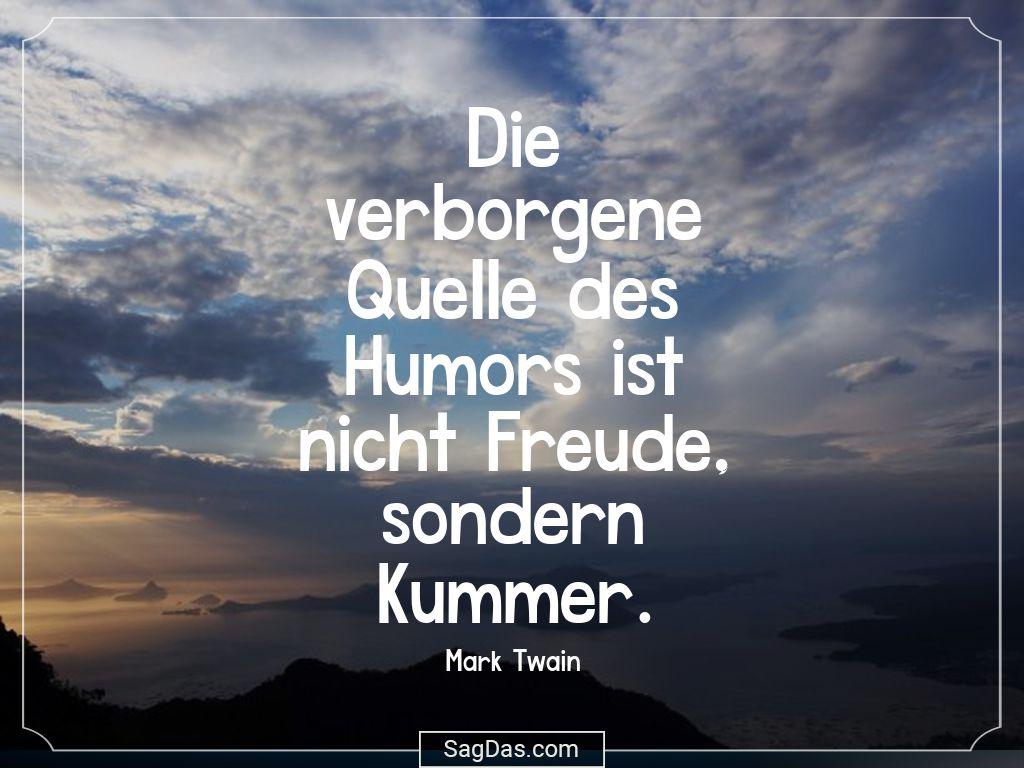 Mark Twain Zitat Die Verb Ene Quelle Des Humors Ist