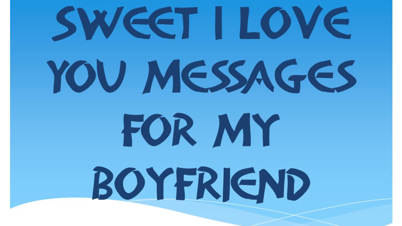 Cute I Love You Messages Quotes Wishes For My Boyfriend Girlfriend