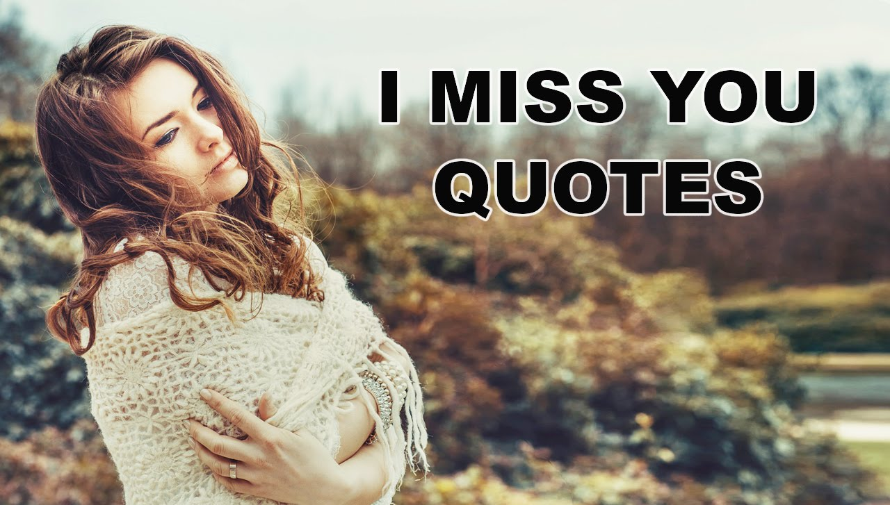 Missing You Quotes I Miss You Quotes Long Distance Love Quotes You