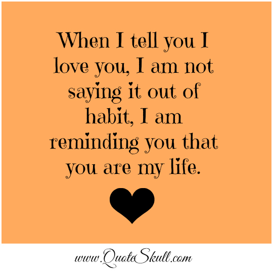 Mesmerizing Sample Love You Quotes For Him Yellow Background Template Basic Wording Saying Out Of Habit