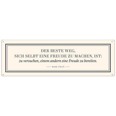 Metallschild Blechschild Der Beste Weg Beige Spruch Mark Twain Zitat Freunde