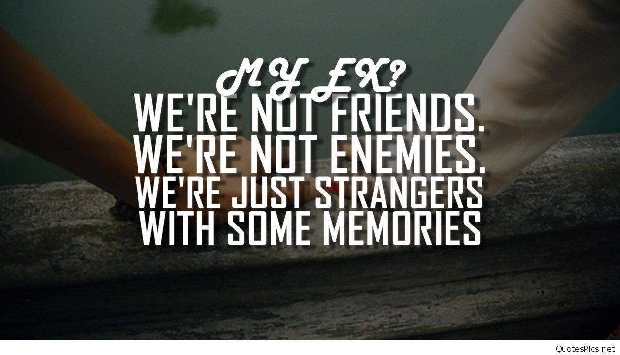 Nice Quotes For My Ex Girlfriend